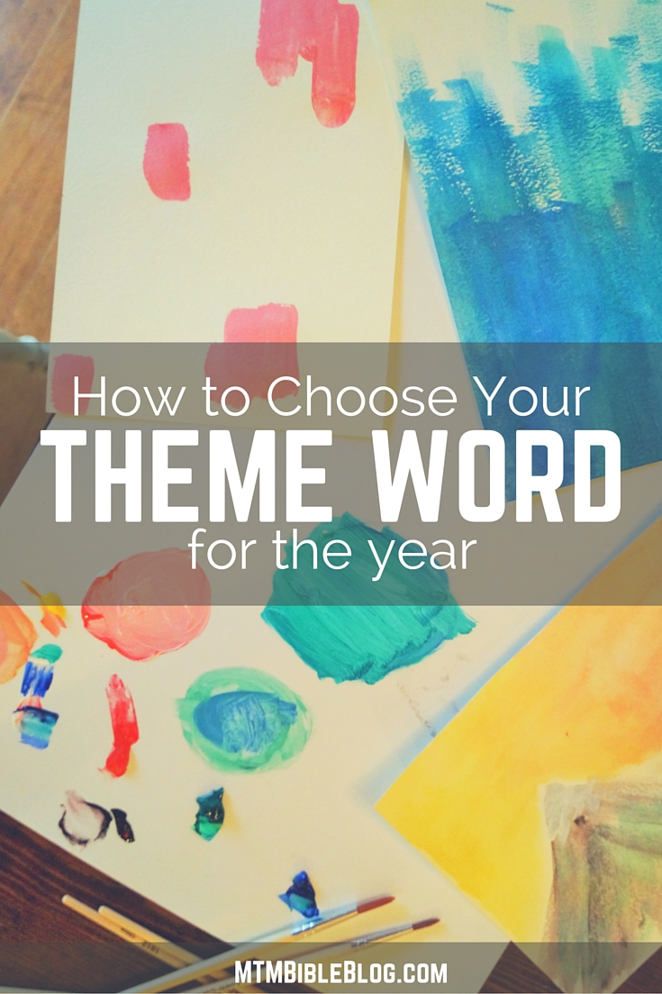 Need to choose a theme word for the year? Check out our step by step process to get started!