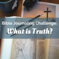 """Join us as we study """"What is Truth?"""" in our Bible journaling challenge for Lent."""