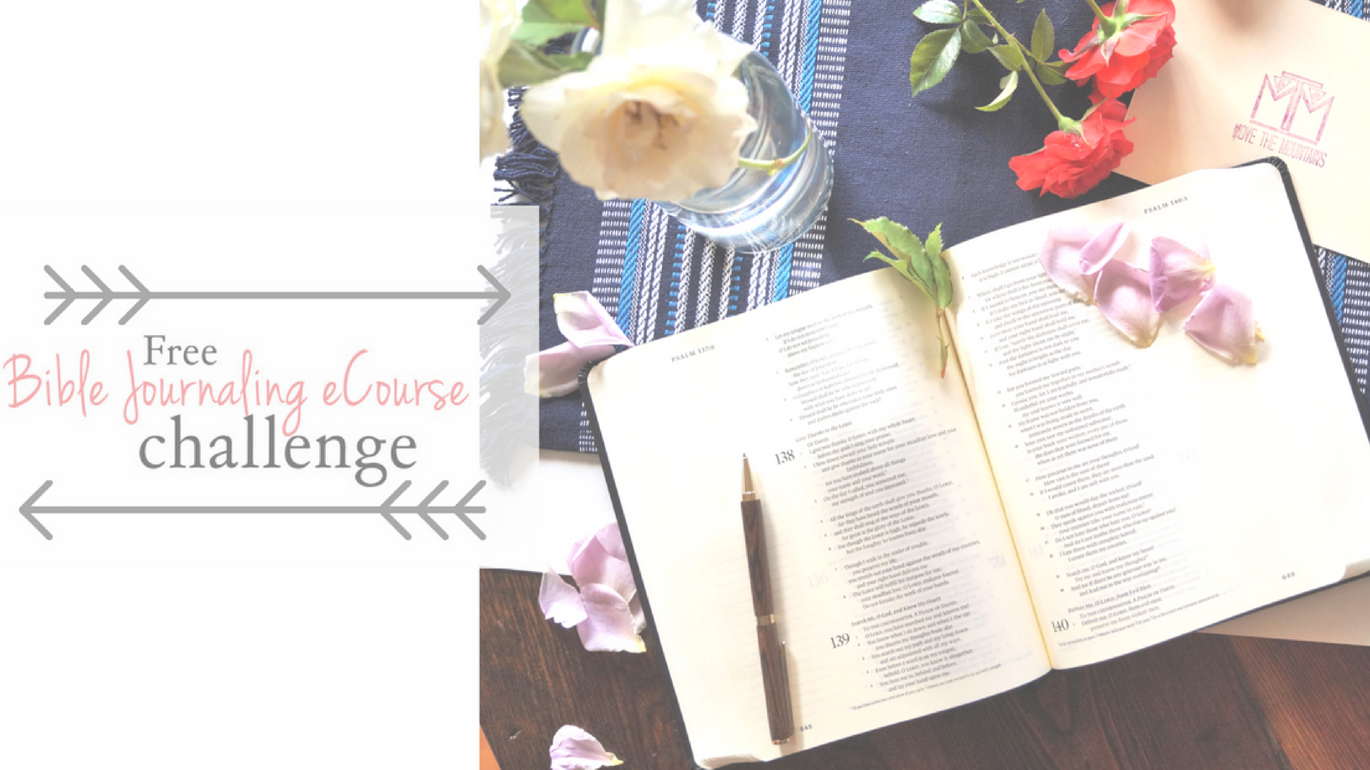Bible Journaling Videos - for beginners - Move the Mountains
