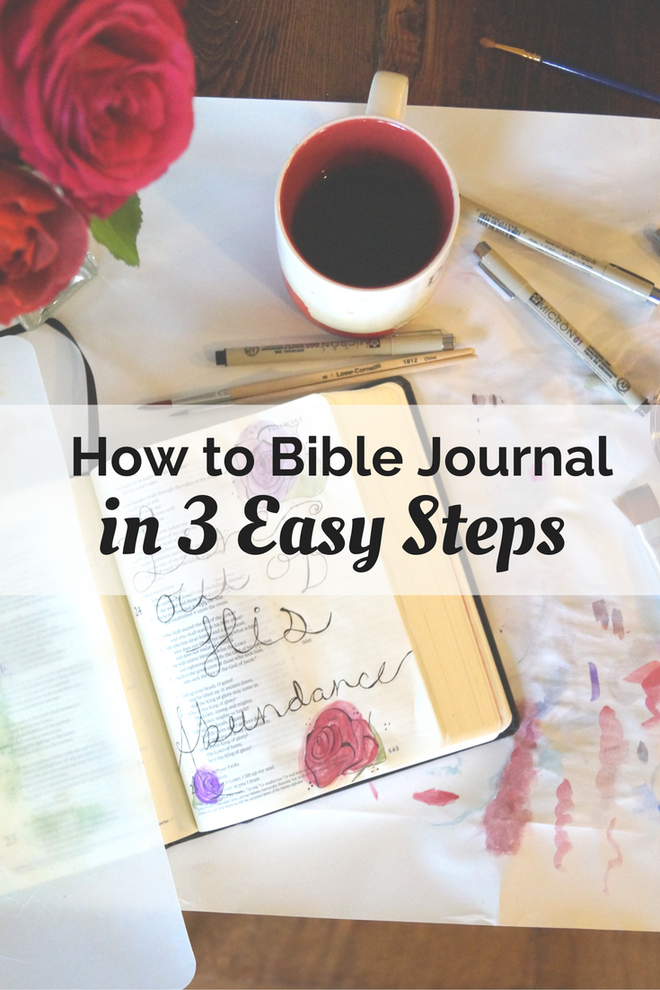 Learn how to Bible journal in three easy steps!