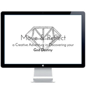 Ready to discover your God destiny? Come on a creative adventure with God to discover the specific purposes He has prepared for you in Move & Reflect.
