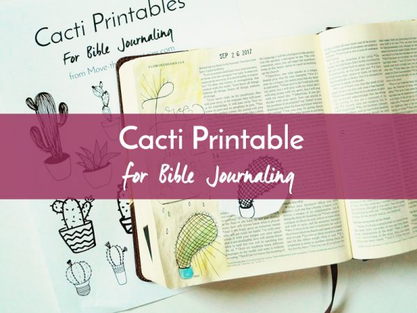 Are you excited about Bible journaling but don't feel like an artist? Let us lend a hand to your artistic process with this Bible journaling printable of cacti!