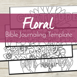 Are you excited about Bible journaling but don't feel like an artist? Let us lend a hand to your artistic process with this Bible journaling template!