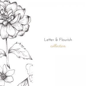 Letter & Flourish Collection
