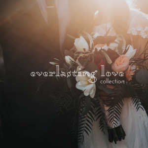 Everlasting Love Collection
