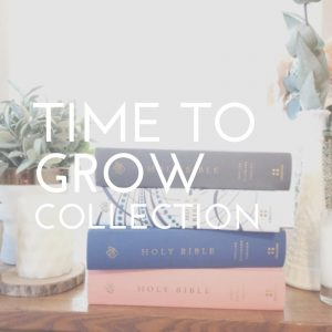 Time to Grow Collection